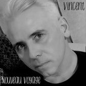Nouveau voyage de Vincent