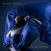 In Between by Marya Stark