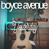 Yesterday de Boyce Avenue