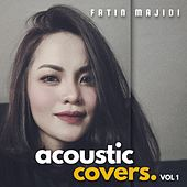 Acoustic Covers, Vol.1 by Fatin Majidi