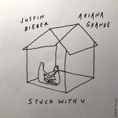 Stuck with U by Ariana Grande & Justin Bieber
