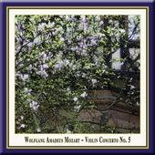 Mozart: Violin Concerto No. 5,