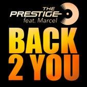 Back 2 You von Prestige