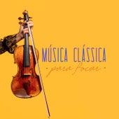 Música Clássica Para Focar de Various Artists