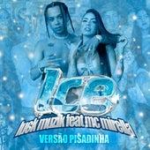 ICE (feat. MC Mirella) [Ritmo Pisadinha] by Luck Muzik