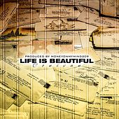 Life Is Beautiful by Conivan