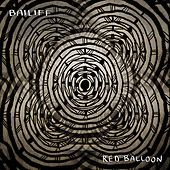Red Balloon by Bailiff