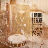 Folk 'n' Roll de O Bardo E O Banjo
