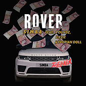 Rover (Remix) [feat. Poundz, ZieZie and Ivorian Doll] by S1mba