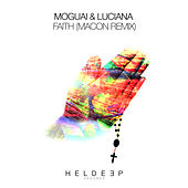 Faith (Macon Remix) von Moguai
