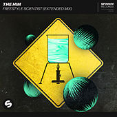 Freestyle Scientist (Extended Mix) di The Him