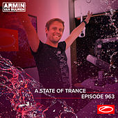 ASOT 963 - A State Of Trance Episode 963 by Armin Van Buuren