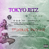 Stimulus Package - EP by Tokyo Jetz