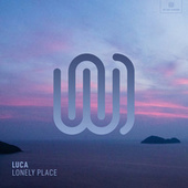 Lonely Place von Luca