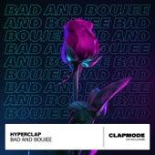 Bad and Boujee van Hyperclap