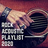 Rock Acoustic Playlist 2020 von Various Artists