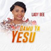 Damu Ya Yesu von Lady Bee