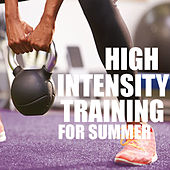 High Intensity Training For Summer van Various Artists