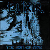 The Son of Odin (25th Anniversary Edition) by Elixir
