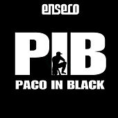 Paco In Black by Enseco