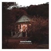 Home Ghosts de Sound Bullet