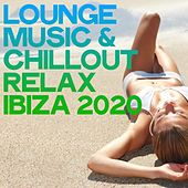 Lounge Music & Chillout Relax Ibiza 2020 de Various Artists