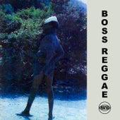Boss Reggae de Various Artists