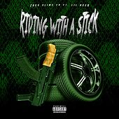 Riding With A Stick de Zackslimefr