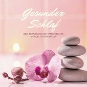 Gesunder Schlaf - Zen-erfahrung mit Progressive Muskelentspannung von Schlaflieder Relax