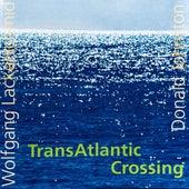 Transatlantic Crossing (Remastered) von Wolfgang Lackerschmid