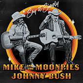 Say It Simply by Mike and the Moonpies