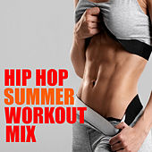 Hip Hop Summer Workout Mix van Various Artists