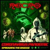 Coronavirus Pandemic (Spreading The Disease) de Necro