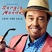 Love for Sale (Remastered) de Sergio Mendes