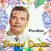 Perdón (Remastered) by Daniel Santos