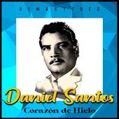 Corazón de Hielo (Remastered) by Daniel Santos