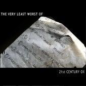 The Very Least Worst Of... von 21st Century Ox