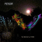 To Build a Fire by Fiction