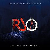 Raices Jazz Orchestra by Pablo Gil Tony Succar