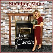 Standing Alone - Single by Joe Cantin