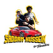Saddam Hussein (We Coming) by The Tornadoes