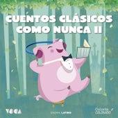 Cuentos Clásicos Como Nunca (Parte 2) (Latino) by Charles Perrault