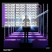 House Music Squad #27 di Various Artists