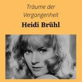 Träume der Vergangenheit de Heidi Brühl