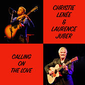 Calling on the Love by Christie Lenée