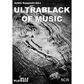 Ultrablack of Music, Vol. 2 by Various Artists