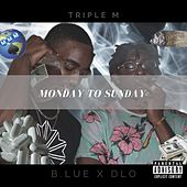 Monday To Sunday by DLO
