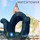 Watchtower by Eric Harland