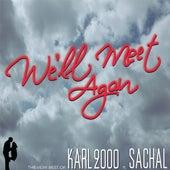 We'll Meet Again de Karl 2000