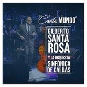 Canta Mundo de Gilberto Santa Rosa